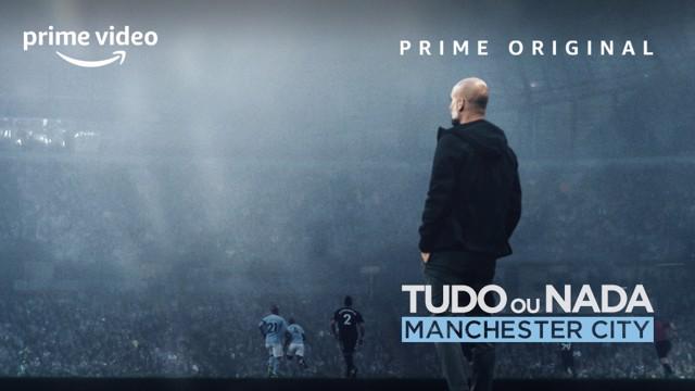 Manchester City: Tudo ou Nada
